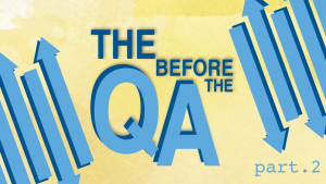 The (Q) Before the (A): Part 2